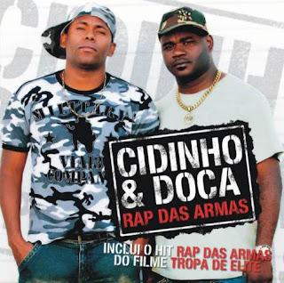 Cidinho & Doca   Rap Das Armas   músicas