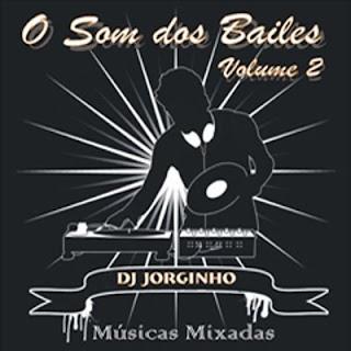 O Som dos Bailes Vol. 2   músicas
