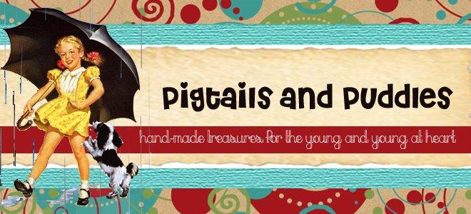 Pigtails & Puddles