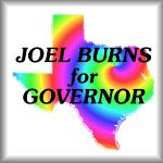 Joel Burns for governor of Texas, t-shirts stickers buttons and other merchandise