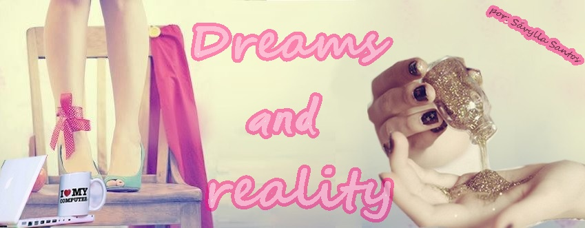 Dreams and Reality .