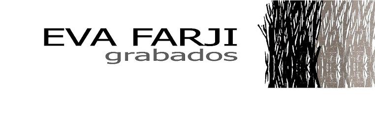 Eva Farji - Grabados