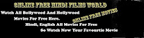 Watch Online Hindi Movies