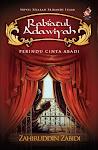 Zahiruddin Zabidi. 2010. Rabiatul Adawiyah: Perindu Cinta Abadi. Selangor: PTS Litera Sdn Bhd