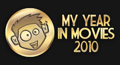 my year in movies 2010