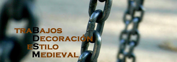 ___ traBajos Decoración eStilo Medieval ___