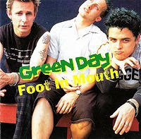 200px-Foot_in_Mouth_Green_Day.jpg