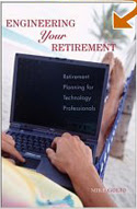 Engineering Your Retirement