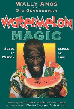 Wally Amos's Famous Watermelon Magic