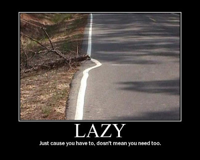 Lazy Demotivational Poster