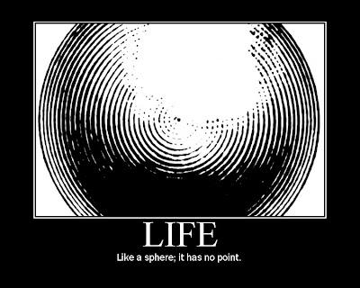 Life Demotivational Poster