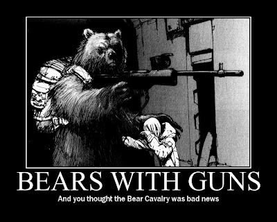 Bears With Guns Demotivational Posters