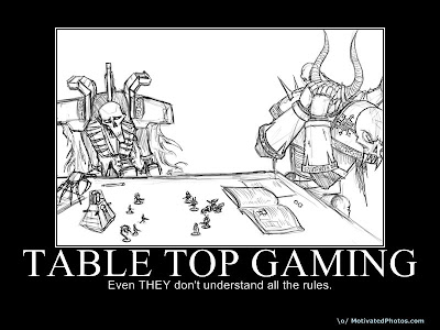 Table Top Gaming Demotivational Poster