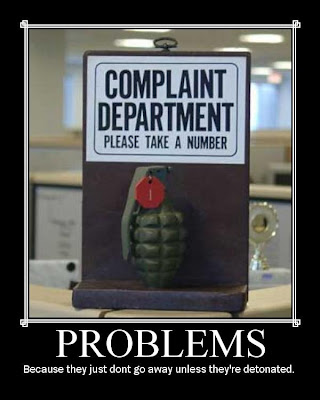 Problems Demotivational Poster