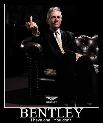 Bentley Demotivational Poster