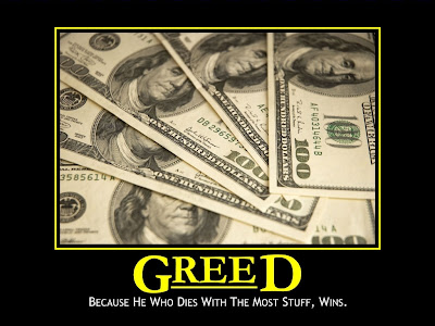 Greed Demotivational Poster