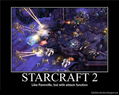 Starcraft 2 Demotivational Poster