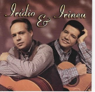 Irídio and Irineu - Irídio and Irineu