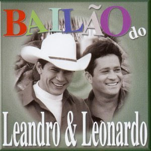 Capa Bailão do Leandro & Leonardo | músicas