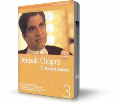TU ENERGIA INTERIOR, Deepak Chopra [ AUDIOLIBRO + VIDEO DVD ] – Colección Mente Sana, DVD # 3