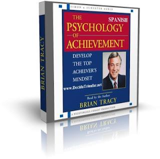 LA PSICOLOGÍA DEL LOGRO, Brian Tracy [ Audiolibro ] – Siete ingredientes del éxito y algunos secretos para alcanzarlo a través de las metas