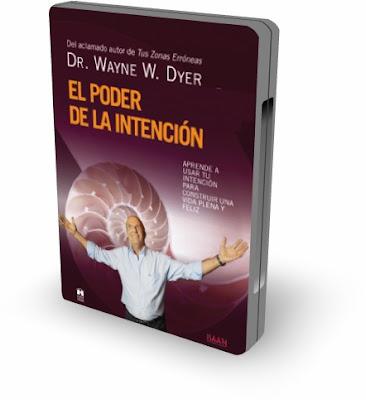 EL PODER DE LA INTENCIÓN, Wayne W. Dyer [ Video DVD ] – La fuerza que te proporciona un potencial infinito para lograr mayor armonía y felicidad