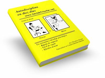 AUTODISCIPLINA EN DIEZ DIAS, Theodore Bryant [ Libro ] – Cómo ir desde Pensar a Hacer. Un sistemático abordaje psicológico.