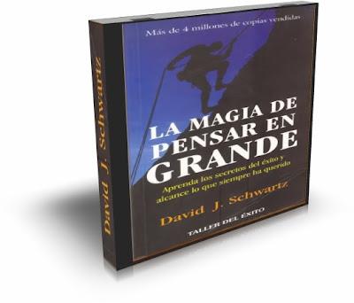 LA MAGIA DE PENSAR EN GRANDE, David Schwartz [ AudioLibro ] – Aprenda los secretos del éxito y alcance lo que siempre ha querido