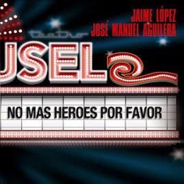 Jaime López y José Manuel Aguilera - no mas heroes x favor