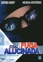 Steal+ +Fuga+Alucinada Filmes RMVB   Steal   Fuga Alucinada