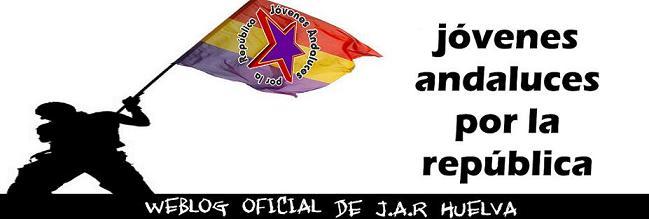 Jóvenes Andaluces por la República - HUELVA