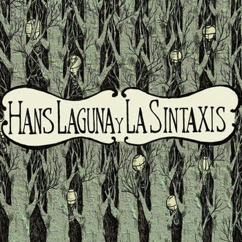 Hans Laguna y La Sintaxis