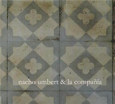 Nacho Umbert & La Compañía - Ay...