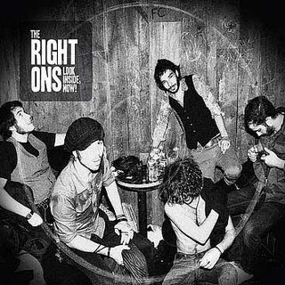 The Right Ons - Look inside, now!