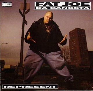 [Image: Fat_Joe_Da_Gangsta_-_Represent_-_1993_-_Front.jpg]