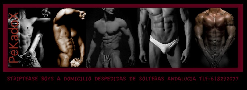 BOYS Y STRIPPER A DOMICILIO ANDALUCIA