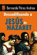 Descodificando a Jesús de Nazaret
