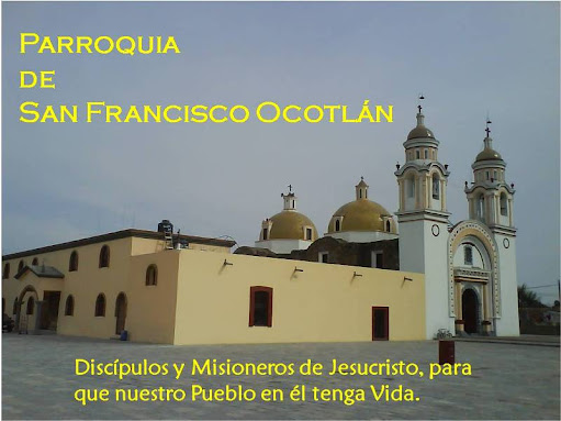 Parroquia San Francisco Ocotlán