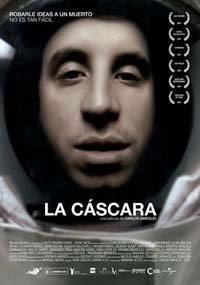 La cáscara (2007)