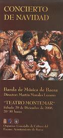 CONCIERTO DE NAVIDAD 2008 - BANDA DE MÚSICA DE BAEZA - Director: MARTÍN MORALES LOZANO