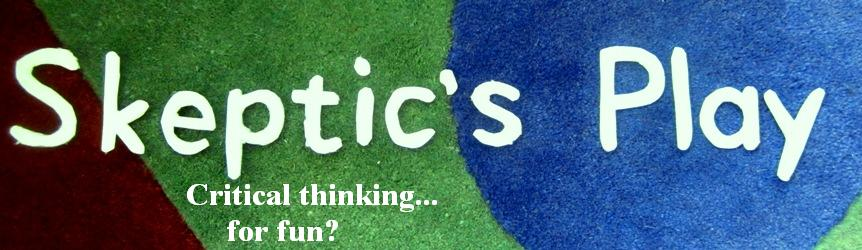 Skeptic's Play