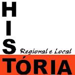 HISTÓRIA LOCAL E REGIONAL
