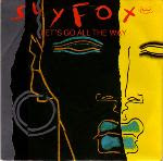 Sly Fox - Let's Go All the Way
