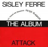 Sisley Ferre & Attack - The Album