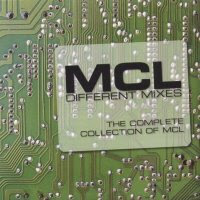 Mcl - Different Mixes (The Complete Collection of MCL)