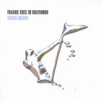 Frankie Goes to Hollywood - Twelve Inches