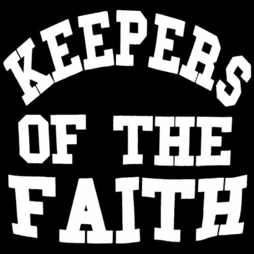 Keepers Of The Faith. Album: Keepers Of The Faith