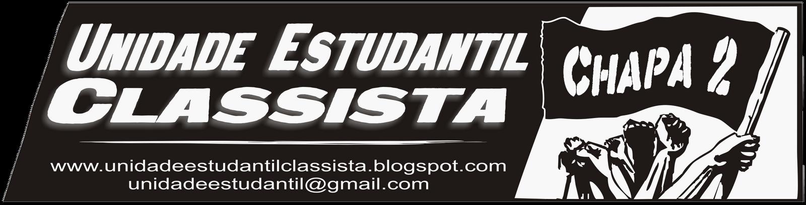Viva a Unidade Estudantil Classista     -    Chapa nº 02