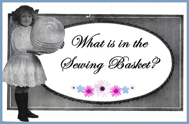 What is in the Sewing Basket?