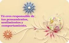 Tu eres responsable de tus pensamientos....